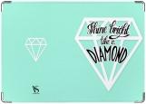 Обложка на паспорт с уголками, Shine bright like a Diamond